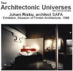 11_Juhani_Risku_Architecture_47_Exhibition_Architectonic_Universes_1988_Mukala